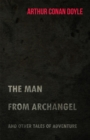 The Man from Archangel and Other Tales of Adventure (1925) - eBook