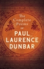 The Complete Poems Of Paul Laurence Dunbar - eBook