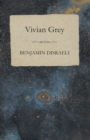Vivian Grey - eBook