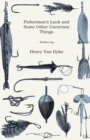 Fisherman's Luck and Some Other Uncertain Things - eBook