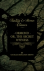 Ormond - Or, The Secret Witness - eBook