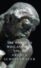 The World as Will and Idea - Vol. II. - eBook
