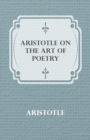 Aristotle on the Art of Poetry - eBook