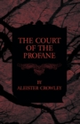 The Court of the Profane - eBook