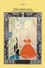 Thumbelina - The Golden Age of Illustration Series - eBook