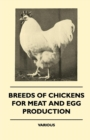 Breeds of Chickens for Meat and Egg Production - eBook
