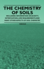 The Chemistry of Soils - Including Information on Acidity, Nitrification, Lime Requirements and Many Other Aspects of Soil Chemistry - eBook