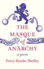 The Masque of Anarchy - A Poem - eBook