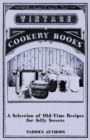 A Selection of Old-Time Recipes for Jelly Sweets - eBook