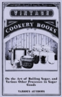 On the Art of Boiling Sugar, and Various Other Processes in Sugar Goods - eBook