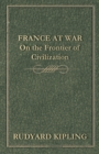 France at War - On the Frontier of Civilization - eBook