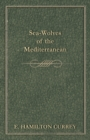 Sea-Wolves of the Mediterranean - eBook