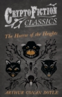 The Horror of the Heights (Cryptofiction Classics - Weird Tales of Strange Creatures) - eBook