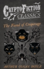 The Fiend of the Cooperage (Cryptofiction Classics - Weird Tales of Strange Creatures) - eBook