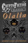Olalla (Cryptofiction Classics - Weird Tales of Strange Creatures) - eBook