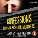 Confessions: The Private School Murders : (Confessions 2) - eAudiobook