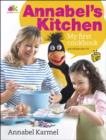 Annabel's Kitchen: My First Cookbook - eBook