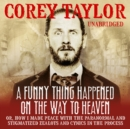 A Funny Thing Happened On The Way To Heaven - eAudiobook