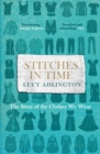 Stitches in Time : The Story of the Clothes We Wear - eBook