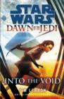 Star Wars: Dawn of the Jedi: Into the Void - eBook