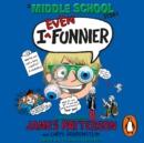 I Even Funnier: A Middle School Story : (I Funny 2) - eAudiobook