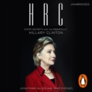 HRC: State Secrets and the Rebirth of Hillary Clinton - eAudiobook