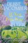 If Not for You : A New Beginnings Novel - eBook
