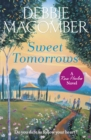 Sweet Tomorrows : A Rose Harbor Novel - eBook