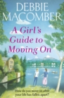 A Girl's Guide to Moving On : A New Beginnings Novel - eBook