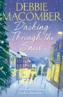 Dashing Through the Snow : A Christmas Novel - eBook