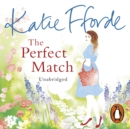 The Perfect Match : The perfect author to bring comfort in difficult times - eAudiobook