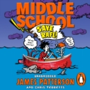 Middle School: Save Rafe! : (Middle School 6) - eAudiobook