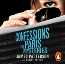 Confessions: The Paris Mysteries : (Confessions 3) - eAudiobook