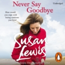 Never Say Goodbye - eAudiobook
