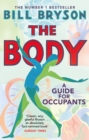 The Body : A Guide for Occupants - THE SUNDAY TIMES NO.1 BESTSELLER - eBook