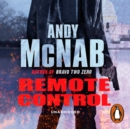 Remote Control : (Nick Stone Thriller 1): The explosive, bestselling first book in the series - eAudiobook