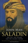 Saladin : The Life, the Legend and the Islamic Empire - eBook