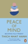 Peace of Mind : Becoming Fully Present - eBook