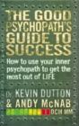 The Good Psychopath's Guide to Success - eBook