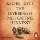 The Love Song of Miss Queenie Hennessy - eAudiobook