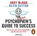 The Good Psychopath's Guide to Success - eAudiobook