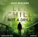 Not a Drill (A Jack Reacher short story) - eAudiobook