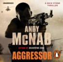 Aggressor : (Nick Stone Thriller 8) - eAudiobook