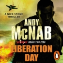 Liberation Day : (Nick Stone Thriller 5) - eAudiobook