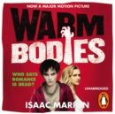 Warm Bodies (The Warm Bodies Series) - eAudiobook