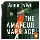 The Amateur Marriage - eAudiobook