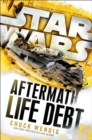 Star Wars: Aftermath: Life Debt - eBook