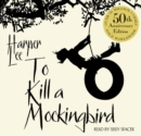 To Kill A Mockingbird : Enhanced Edition - eAudiobook