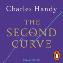 The Second Curve : Thoughts on Reinventing Society - eAudiobook