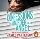 Confessions: The Murder of an Angel : (Confessions 4) - eAudiobook